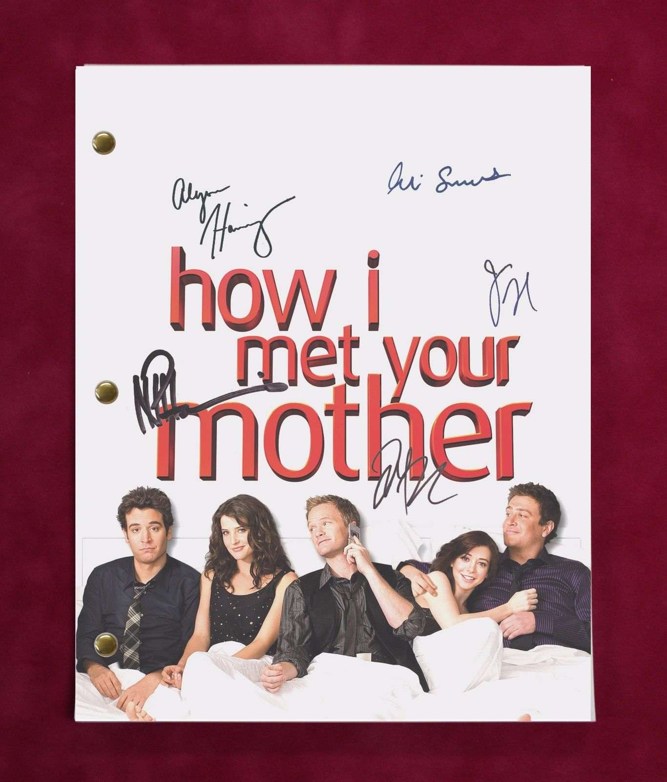 How I Met Your Mother Tv Script W/ Reproduction Signatures Radnor And Segel C3